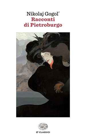 Gogol, Racconti di Pietroburgo